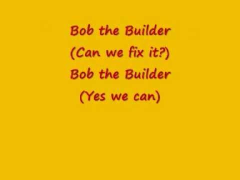 Bob the Builder – Can We Fix It? Lyrics | Genius Lyrics