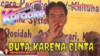 Karaoke BUTA KARENA CINTA orgen tunggal dangdut campursari tarling banyuwangi 2019