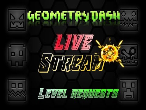 Plz no lag| Geometry Dash Stream (Taking level id's) (Read Desc)