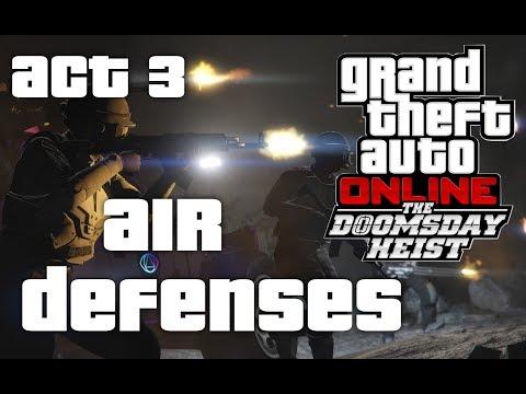 GTA Online Doomsday Heist Act 3 - Air Defenses (2 Player)