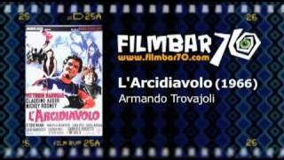 Filmbar70 digs Trovajoli - L'Arcidiavolo