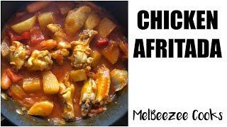 CHICKEN AFRITADA RECIPE  MelBeezee Cooks