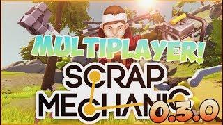 Scrap Mechanic 0.3.0 May 28 + Multiplayer Crack Spudgun Update