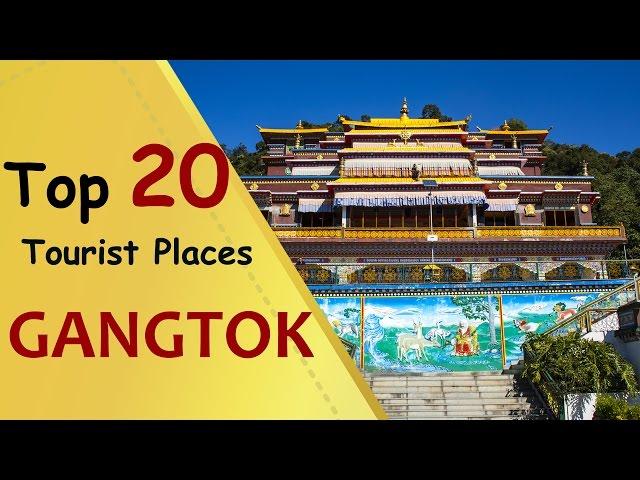 """GANGTOK"" Top 20 Tourist Places | Gangtok Tourism"
