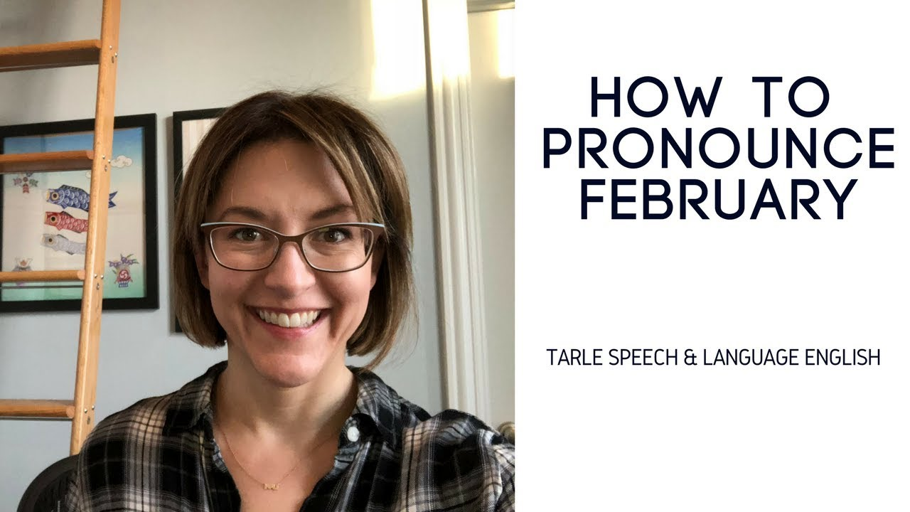 How to Pronounce FEBRUARY - American English Pronunciation Lesson