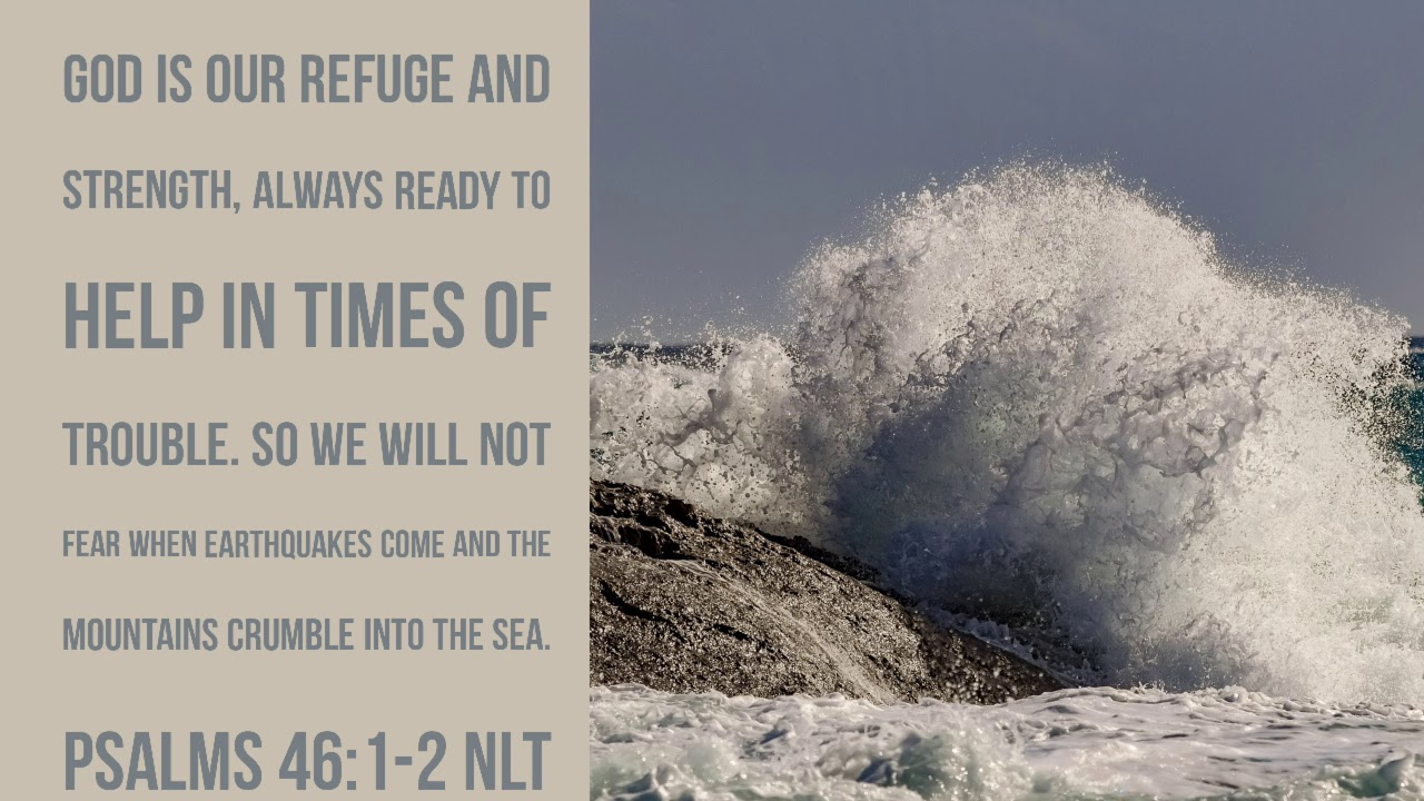 Video Verses Psalms 46:1-2 NLT - YouTube