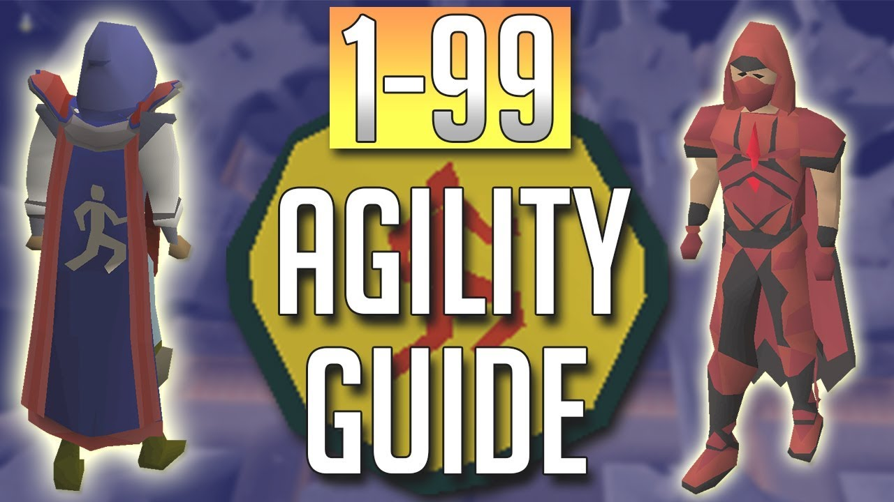 OSRS In Depth 1 99 AGILITY Guide 2018 Best Methods