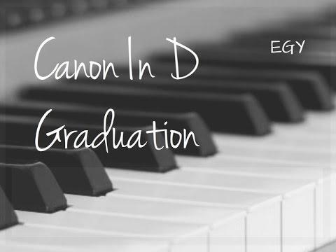 Canon In D Cover (Johann Pachelbel) + Graduation (Vitamin C) - Instrumental (Piano) - EGY