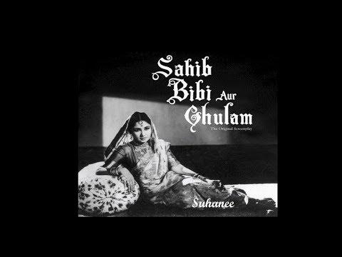 Sahib Bibi Aur Ghulam (1962) Evergreen...