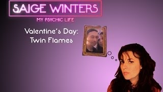 My Psychic Life: Valentine's Day and Twin Flames