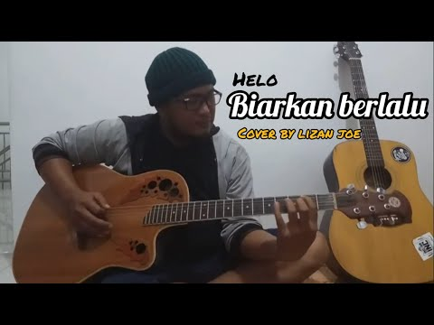 Hello-biarkan berlalu (cover akustik) by lizan joe