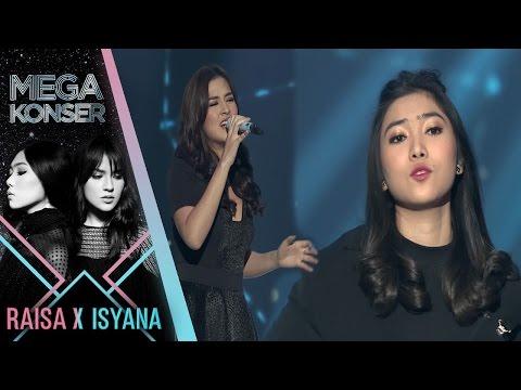 "Raisa & Isyana ""When You Believe""   Mega Konser Raisa X Isyana 2017"