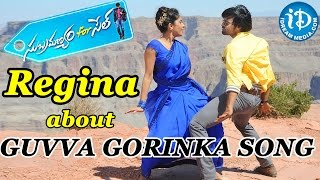 Regina Speaks about Guvva Gorinka Song || Subramanyam For Sale Movie