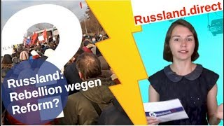 Russland: Rebellion wegen Reform?