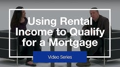 Using Rental Income to Qualify for a Mortgage