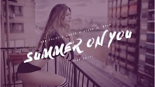 Sam Feldt & Lucas & Steve feat. Wulf - Summer on You (Club Edit)