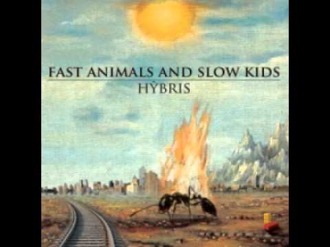 Fast Animals And Slow Kids - Combattere Per L'Incertezza