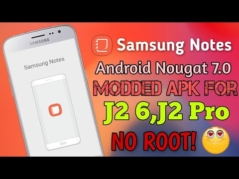 Samsung Notes Android Nougat 7 0 Modded Apk For Galaxy J2 6 & J2 Pro | NO  ROOT!😍