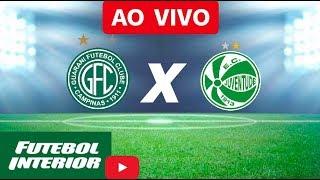 Guarani x Juventude - Campeonato Brasileiro Série B 2018 AO VIVO