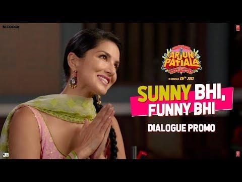Arjun Patiala   Sunny Bhi, Funny Bhi   Starring Diljith Dosanth, Kriti Sanon and Sunny leone.
