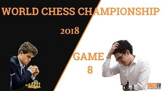 2018 World Chess Championship: Game 8: Fabiano Caruana vs Magnus Carlsen