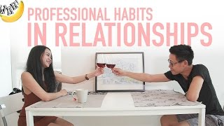 Professional Habits In Relationships