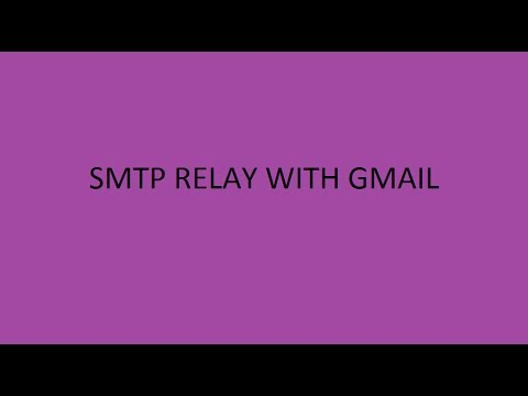 SMTP Relay Configuration With Gmail