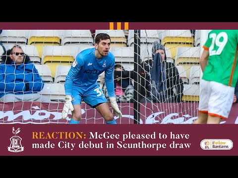 REACTION: McGee pleased to make City debut following Scunthorpe draw