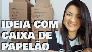 DIY: A MELHOR IDEIA DE RECICLAGEM COM CAIXA DE PAPELÃO | Viviane Magalhães