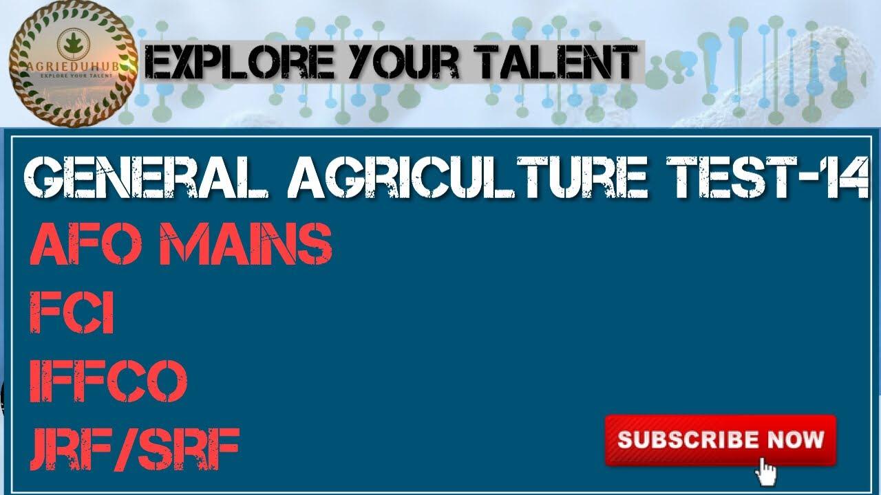 FCI MOCK TEST 14 (General Agriculture) ICAR JRF SRF ARS - YouTube