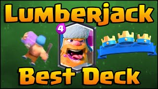 Clash Royale - Best Lumberjack Deck and Strategy Featuring Balloon!