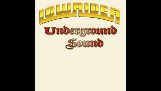 Lowrider Underground Sound