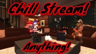 ANYTHING GOES TONIGHT! | Chill Stream Anything (Fortnite, Scribble, and maybe VR)