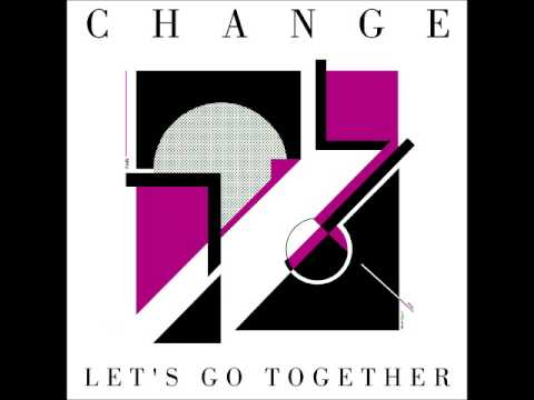 Change - Let's Go Together (extended version)