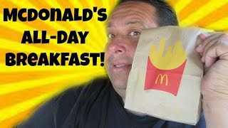 McDonald's® ALL-DAY BREAKFAST!