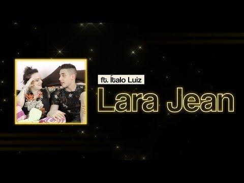 Eu Sou A Lara Jean Feat. Ítalo Luiz