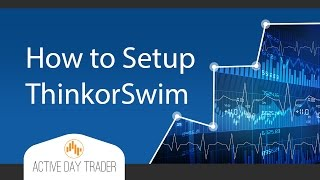 Beginners Options Setup in TOS explained-ThinkorSwim