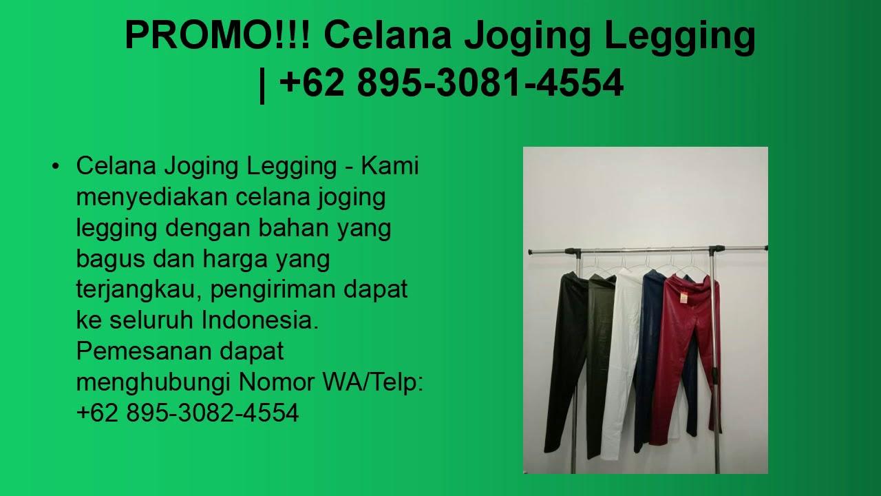 Terpopuler Celana Joging Legging 62 895 3081 4554 Youtube