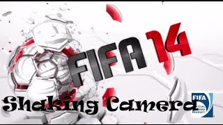 How To Fix Shaking Camera in FIFA 14