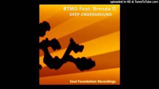 "BTMG feat Brenda D ""Deep Underground"" (Apple Jazz & Arnold Tempo"
