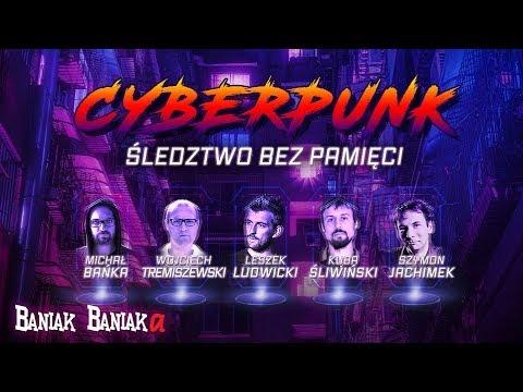 Sesja Cyberpunk RPG: Śledztwo bez pamięci (Tremiszewski, Jachimek, Śliwiński, Ludwicki)