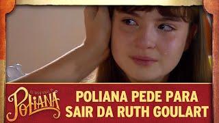 Poliana pede para sair da Ruth Goulart | As Aventuras de Poliana