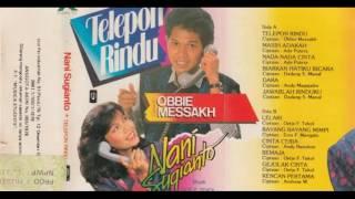 Nani Sugianto & Obbie Messakh - Telepon Rindu