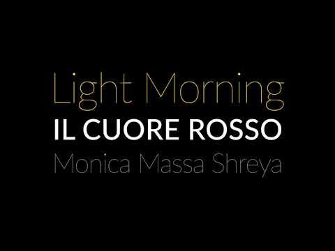 Il Cuore Rosso – Light Morning