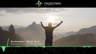 Maratone vs. XiJaro & Pitch feat. Aylin - Euphoria (Dub Mix) [Music Video] [Abora Recordings]