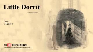 Video Little Dorrit by Charles Dickens, Book 1, Chapter 1 download MP3, 3GP, MP4, WEBM, AVI, FLV Januari 2018