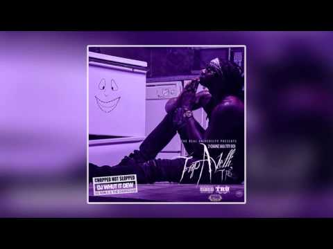 2 Chainz - EL Chapo Jr (Chopped & Screwed)
