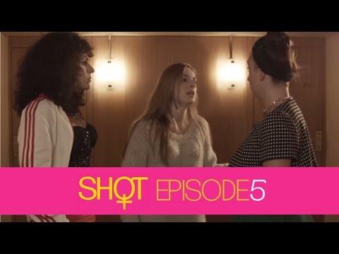 SHOT - Episode 5
