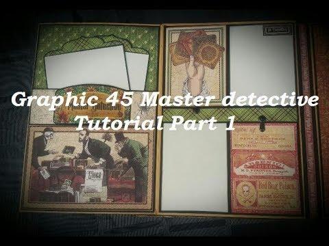 Tutorial *1  Mini Album Master Detective Graphic 45  ( DT -CCC )