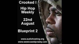 Crooked I Blueprint 2 Hip Hop Weekly